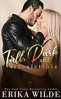 Tall, Dark, and Irresistible (Tall, Dark and Sexy, #2)