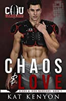 Chaos & Love (Blood and Iron Warriors #1)