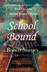 School Bound (Saving History Series Book 2)