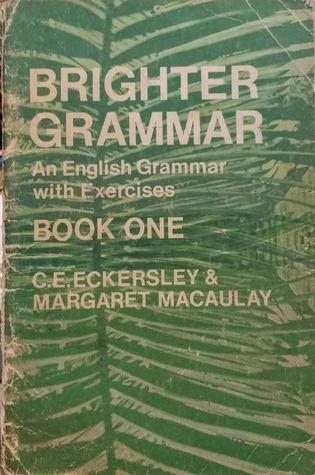 Brighter Grammar Book 1 by C E  Eckersley