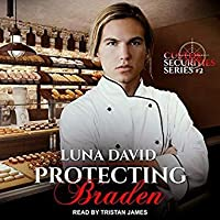Protecting Braden (Custos Securities, #2)