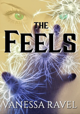 The Feels by Vanessa Ravel