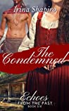 The Condemned (Echoes from the Past, #6)