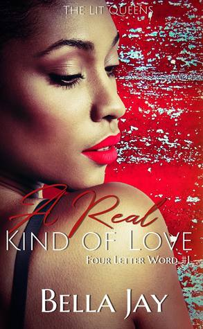 A Real Kind of Love (Four Letter Word, #1)