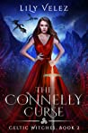 The Connelly Curse (Celtic Witches, #2)
