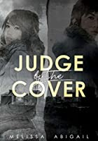 Judge by the Cover (Half Sans Halo, #1)