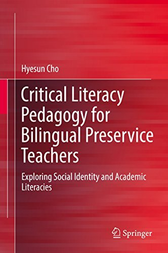 Critical Literacy Pedagogy for Bilingual Preservice Teachers Exploring Social Identity and Academic Literacies