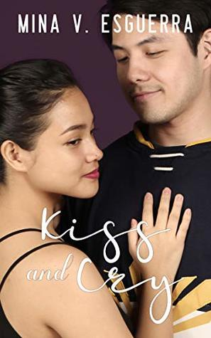 Kiss and Cry (Six 32 Central Book 2)
