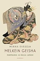 Melkein geisha - Hurmaava ja hullu Japani