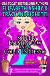 Killer Eyeshadow and a Cold Espresso (Danger Cove #22, Hair Salon #3)