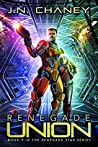 Renegade Union (Renegade Star, #9)