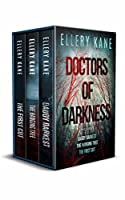 Doctors of Darkness Boxed Set (Books 1-3)