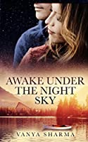 Awake Under the Night Sky