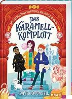 Die wunderlichen Abenteuer des Archie McEllen: Das Karamell-Komplott