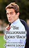 The Billionaire Looks Back (The Billionaire Pact #1)