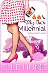 My Fair Millennial