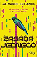 Zasada Jednego (The Rule of One, #1)