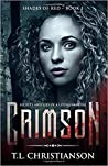 Crimson: Secrets and Lies of a Living Vampire (Shades of Red #1)