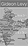 Divide and Devour: Division of India