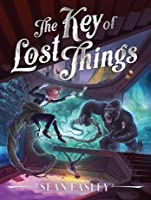 The Key of Lost Things (The Hotel Between #2)