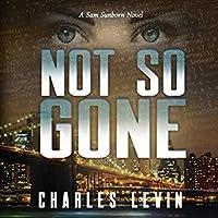 Not So Gone (Sam Sunborn, #2)