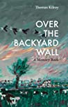 Over The Backyard Wall
