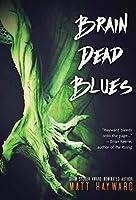 Brain Dead Blues