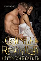 Claimed Royalty (Crowned And Claimed, #1)