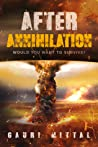 After Annihilation: Would you want to survive?