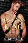 Would Be King (The Royals #2)