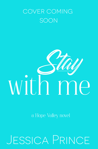 Stay With Me (Hope Valley #5)