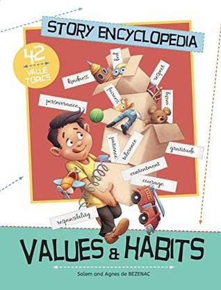 Story Encyclopedia of Values and Habits: Understanding the tough stuff, like patience, diligence and perseverance