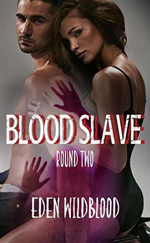 Blood Slave: Round Two