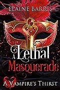 A Lethal Masquerade