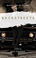 Backstreets (Hot Wire, #2)