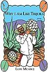 Why I Am Like Tequila