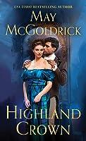 Highland Crown (Royal Highlander, #1)