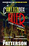 The Chatterbox Killer (Fortune & Fernandez Serial Killer Thriller, #1)