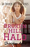 Broken Hill Halo (Broken Hill High #2)