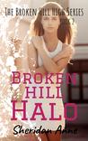 Broken Hill Halo (Broken Hill High #2)