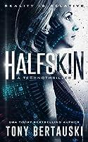 Halfskin (Halfskin, #1)