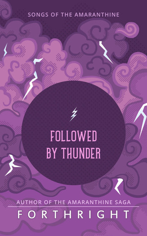 Followed by Thunder by Forthright .