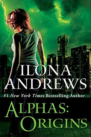 Origins (Alphas, #0 5) by Ilona Andrews