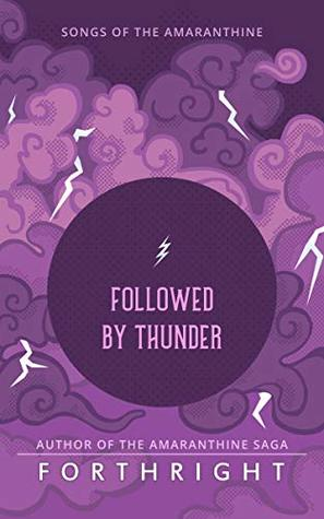 Followed by Thunder (Songs of the Amaranthine #2)