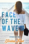 Face of the Wave (Ryder Bay Book #3)