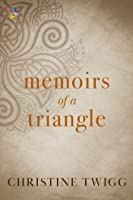 Memoirs of a Triangle