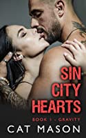 Gravity  (Sin City Hearts, , #1)