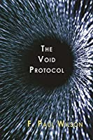The Void Protocol (The ICE Trilogy Book 3)