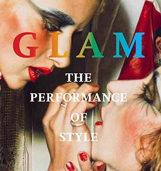 Glam: The Performance of Style (German and Multilingual Edition)