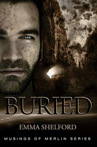 Buried (Musings of Merlin Book 4)